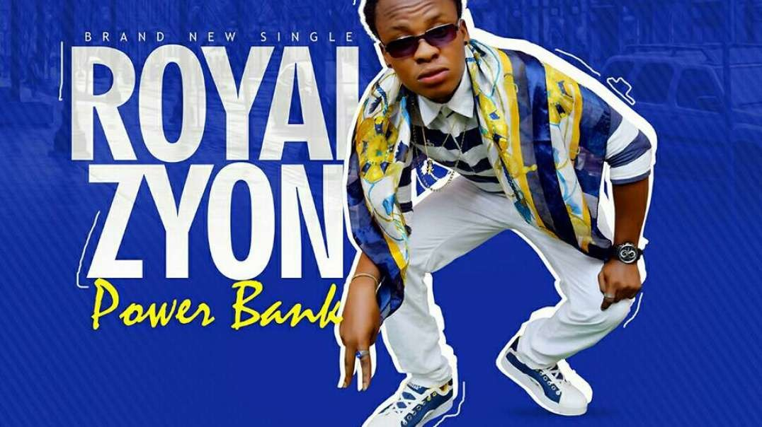 Royal Zyon _ Power Bank (Official Music Video)