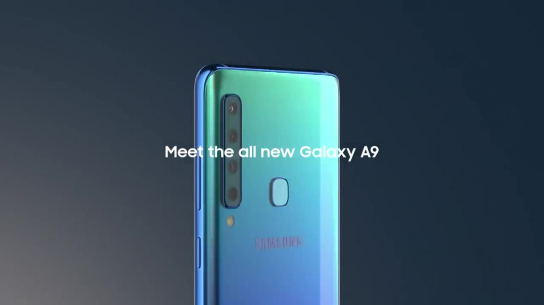 Galaxy A9- The PHONE with 4 dope cameras