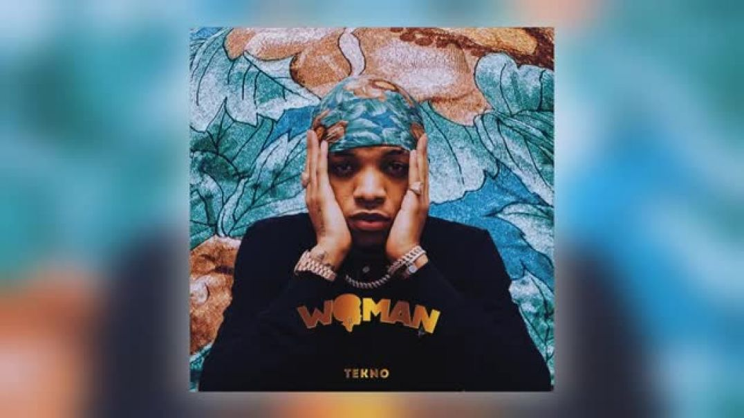 Tekno - Woman (Official Audio).mp4