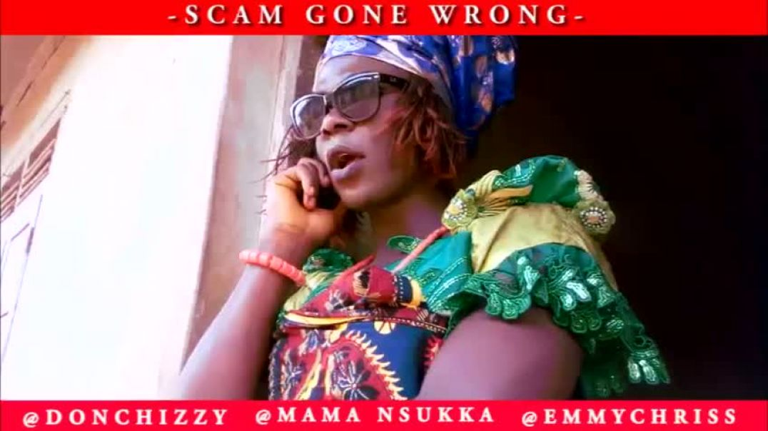 NSUKKA WOMAN ,WHEN SCAM GONE WRONG ,