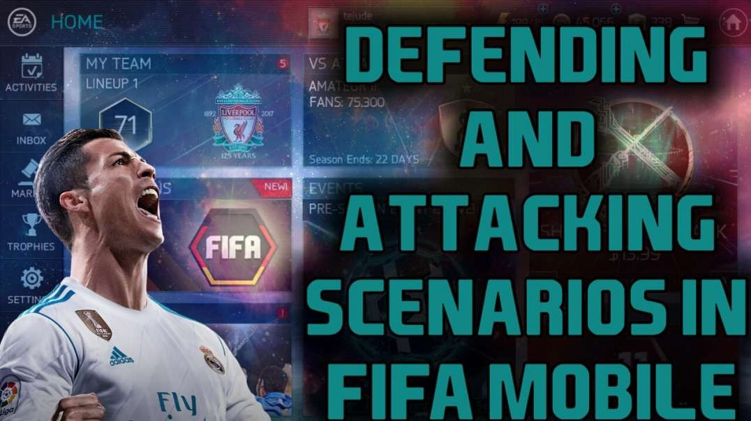 Defending and Attacking Scenarios in FIFA Mobile