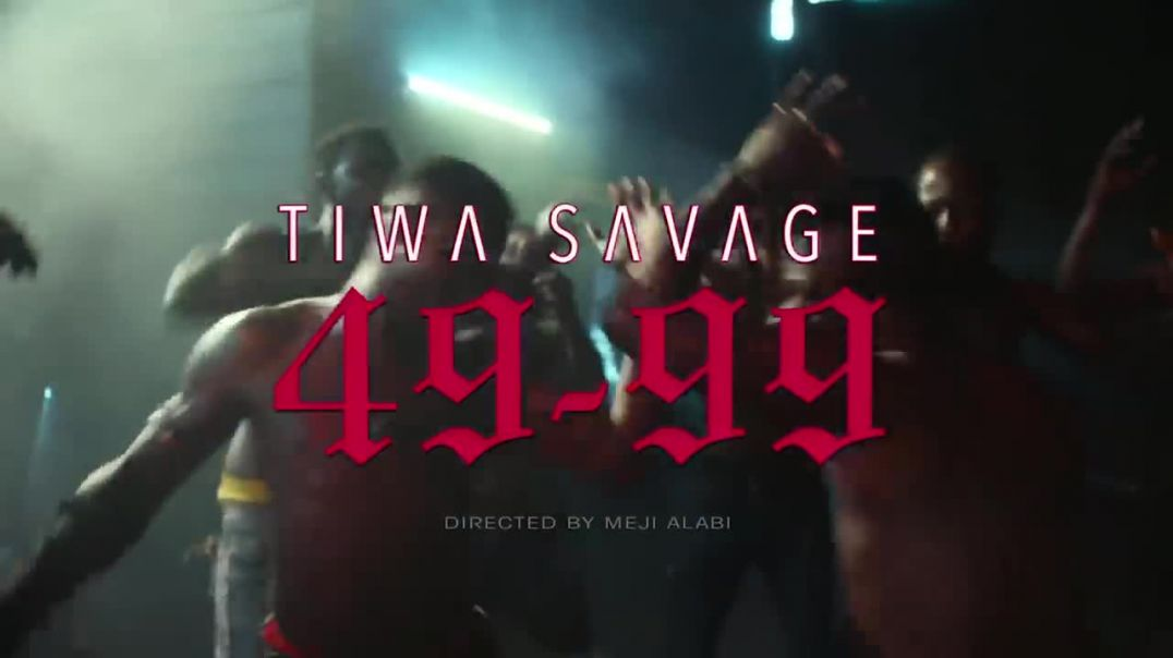 Tiwa Savage - 49-99 (Official Music Video)